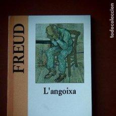 Libros de segunda mano: FREUD L'ANGOIXA PETITA BIBLIOTECA UNIVERSAL. Lote 115310467
