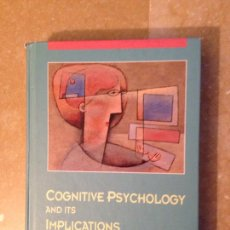Libros de segunda mano: COGNITIVE PSYCHOLOGY AND ITS IMPLICATIONS (JOHN R. ANDERSON). Lote 115422292