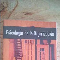 Libros de segunda mano: PSICOLOGIA DE LA ORGANIZACION. FRANCISCO JOSE PALACI DESCALS. PEARSON/ PRENTICE HALL 2005.. Lote 116078055