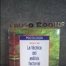 Libros de segunda mano: LA TECNICA DEL ANALISIS FACTORIAL. MARIANO YELA.UN METODO DE INVESTIGACION EN PSICOLOGIA Y PEDAGOGIA. Lote 132539742