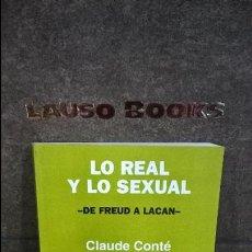 Libros de segunda mano: LO REAL Y LO SEXUAL: DE FREUD A LACAN. CLAUDE CONTE. NUEVA VISION 1996. . Lote 116433879
