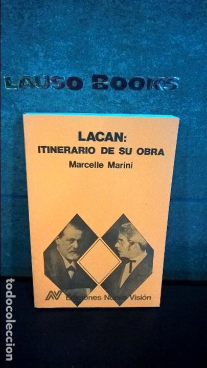 LACAN: ITINERARIO DE SU OBRA. MARCELLE MARINI. NUEVA VISION SAIC BUENOS AIRES, ARGENTINA 1989. (Libros de Segunda Mano - Pensamiento - Psicología)