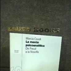 Libros de segunda mano: LA MENTE PSICOANALITICA DE FREUD A LA FILOSOFIA. MARCIA CAVELL. STUDIO PAIDOS 2000 1ª EDICION.. Lote 116458875