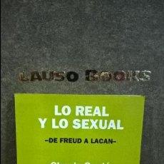Libros de segunda mano: LO REAL Y LO SEXUAL: DE FREUD A LACAN. CLAUDE CONTE. NUEVA VISION 1996. . Lote 116463371