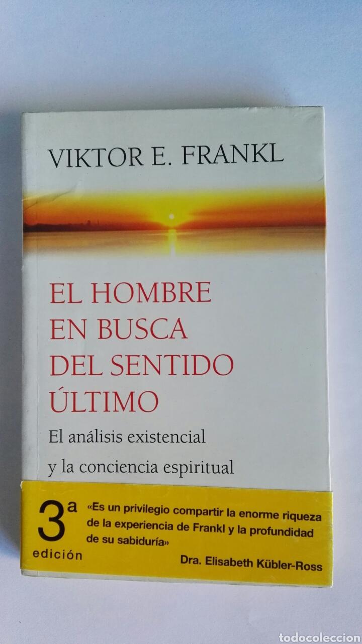 EL HOMBRE EN BUSCA DEL SENTIDO ÚLTIMO VIKTOR E. FRANKL (Libros de Segunda  Mano ...