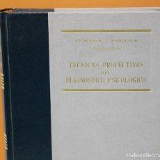 Libros de segunda mano: TECNICAS PROYECTIVAS DEL DIAGNOSTICO PSICOLOGICO.RIALP.1963. Lote 116733063