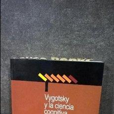 Libros de segunda mano: VYGOTSKY Y LA CIENCIA COGNITIVA. WILLIAM FRAWLEY. COGNICION Y DESARROLLO HUMANO. PAIDOS 1999.. Lote 116848131