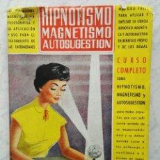 Libros de segunda mano: HIPNOTISMO MAGNETISMO AUTOGESTIÓN CURSO COMPLETO. Lote 116974235