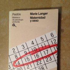 Libros de segunda mano: MATERNIDAD Y SEXO (MARIE LANGER) PAIDÓS. Lote 116975478