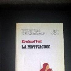 Libros de segunda mano: LA MOTIVACION: PROBLEMAS, RESULTADOS Y MOTIVACIONES. EBERHARD TODT. HERDER 1982.. Lote 117050159