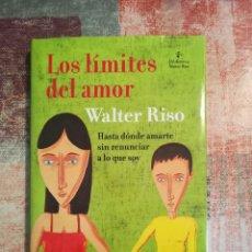 Libros de segunda mano: LOS LÍMITES DEL AMOR - WALTER RISO. Lote 117051799