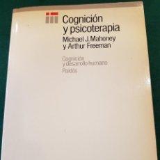 Libros de segunda mano: COGNICIÓN Y PSICOTERAPIA - MICHAEL J. MAHONEY Y ARTHUR FREEMAN. Lote 117140703