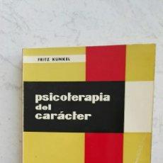 Libros de segunda mano: PSICOTERAPIA DEL CARÁCTER FRITZ KÜNKEL. Lote 117417455