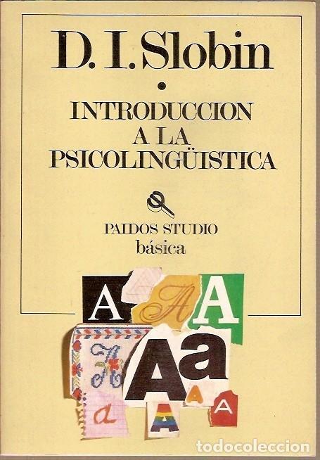 INTRODUCCION A LA PSICOLINGUISTICA D I SLOBIL PAIDOS STUDIO BASICA (Libros de Segunda Mano - Pensamiento - Psicología)