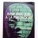 Libros de segunda mano: INTRODUCCIÓN A LA PSICOLOGÍA - CLIFFORD T. MORGAN - MCGRAW-HILL. Lote 117658283