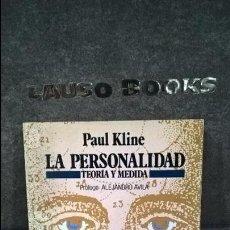 Libros de segunda mano: LA PERSONALIDAD: TEORIA Y MEDIDA. PAUL KLINE. FUNDAMENTOS 1985.. Lote 117723679