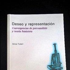 Libros de segunda mano: DESEO Y REPRESENTACION: CONVERGENCIAS DE PSICOANALISIS Y TEORIA FEMINISTA. SILVIA TUBERT. . Lote 159377800