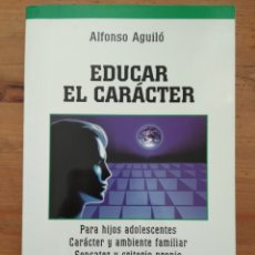 Livros em segunda mão: EDUCAR EL CARÁCTER. ALFONSO AGUILÓ. ISBN 9788482395166. PALABRA. Lote 118640666