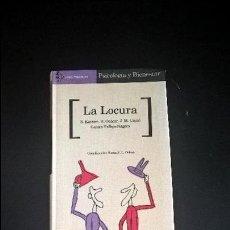 Libros de segunda mano: LA LOCURA. S. KASSEM, A . OSACAR, J.M. UNCAL CENTRO VALLEJO- NAGERA. AGUILAR 1996.. Lote 118701247