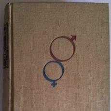 Libros de segunda mano: 932-VIDA SEXUAL SANA, 1951-HORNSTEIN, FALLER, STRENG- MARIS STELLA. Lote 56663208