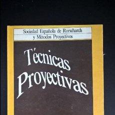 Libros de segunda mano: TECNICAS PROYECTIVAS 1. SOCIEDAD ESPAÑOLA DE RORSCHACH Y METODOS PROYECTIVOS. . Lote 119110699