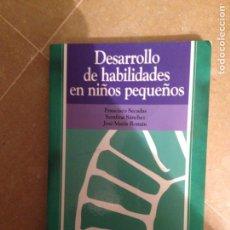 Libros de segunda mano: DESARROLLO DE HABILIDADES EN NIÑOS PEQUEÑOS (VV. AA.) PIRÁMIDE. Lote 119144575