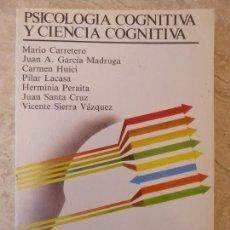 Libros de segunda mano: PSICOLOGIA COGNITIVA Y CIENCIA COGNITIVA. M.CARRETERO ET AL.. Lote 118574427