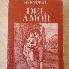 Libros de segunda mano: STENDHAL. DEL AMOR.. Lote 119620615