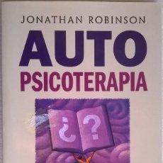 Libros de segunda mano: AUTO PSICOTERAPIA, JONATHAN ROBINSON, EDICIONES OBELISCO. Lote 119637279