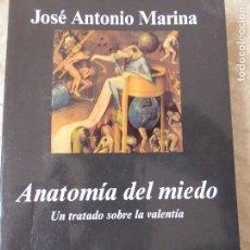 Libros de segunda mano: ANATOMÍA DEL MIEDO. JOSÉ ANTONIO MARINA.. Lote 119896323