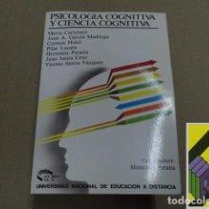 Libros de segunda mano: PERAITA, HERMINIA (COORD.)/ VARIOS AUTORES: PSICOLOGÍA COGNITIVA Y CIENCIA COGNITIVA. Lote 119944807