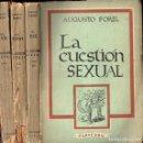 Libros de segunda mano: AUGUSTO FOREL : LA CUESTIÓN SEXUAL (PARTENÓN, 1952) TRES TOMOS. Lote 120059079