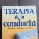 Libros de segunda mano: TERAPIA DE LA CONDUCTA. TECNICAS Y HALLAZGOS EMPIRICOS. DAVID C. RIMM Y JOHN C. MASTERS.TRILLAS 1993. Lote 120170663