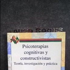 Libros de segunda mano: PSICOTERAPIAS COGNITIVAS Y CONSTRUCTIVISTAS. TEORIA, INVESTIGACION Y PRACTICA. MICHAEL J. MAHONEY ED. Lote 144188109
