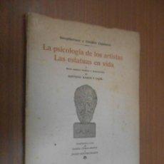 Libros de segunda mano: RAMON Y CAJAL LA PSICOLOGIA DE LOS ARTISTAS LAS ESTATUAS DE LA VIDA VITORIA 1945. Lote 121038175