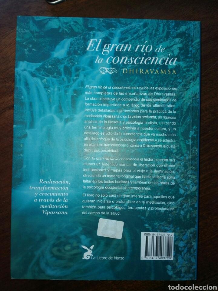 Libros de segunda mano: EL GRAN RÍO DE LA CONSCIENCIA. REALIZACIÓN, TRANSFORMACIÓN Y CRECIMIENTO A TRAVÉS DE la MEDITACIÓN. - Foto 4 - 121932358