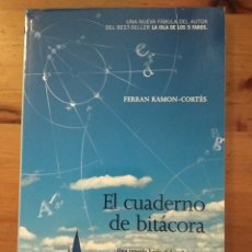 Livros em segunda mão: EL CUADERNO DE BITÁCORA. FERRÁN RAMÓN-CORTÉS. ISBN 9788478718221. RBA. Lote 122300658
