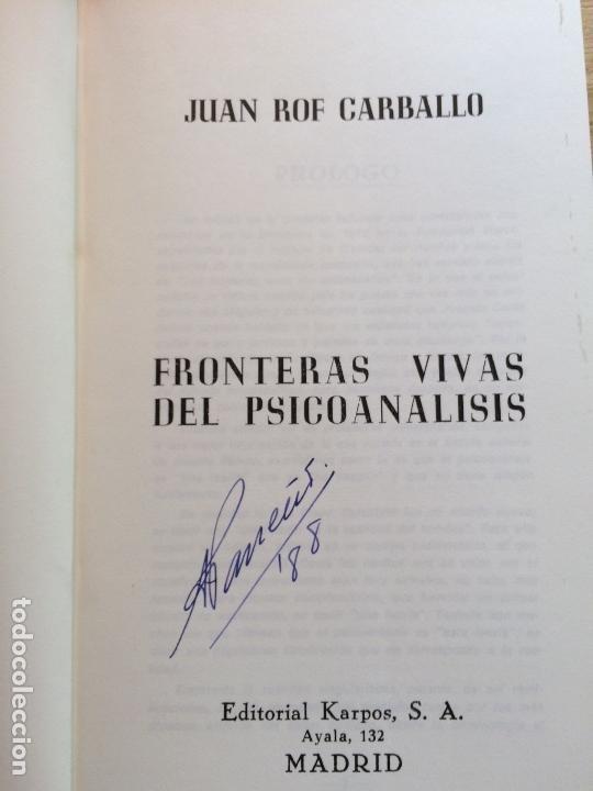 Libros de segunda mano: FRONTERAS VIVAS DEL PSICOANÁLISIS. JUAN ROF CARBALLO. - Foto 2 - 122770159