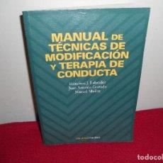 Libros de segunda mano: MANUAL DE TECNICAS DE MODIFICACION Y TERAPIA DE CONDUCTA.-. Lote 123110927