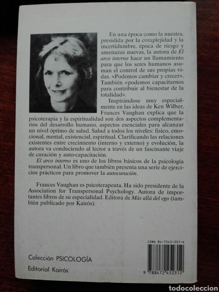 Libros de segunda mano: El arco interno. Francés Vaughan. Psicoterapia. Ed. Kairós. 1 edición. castellano 1991. - Foto 2 - 123353046