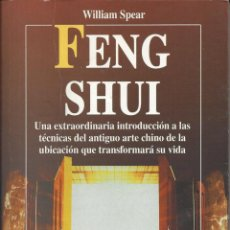 Libros de segunda mano: FENG SHUI. WILLIAM SPEAR. Lote 124362083