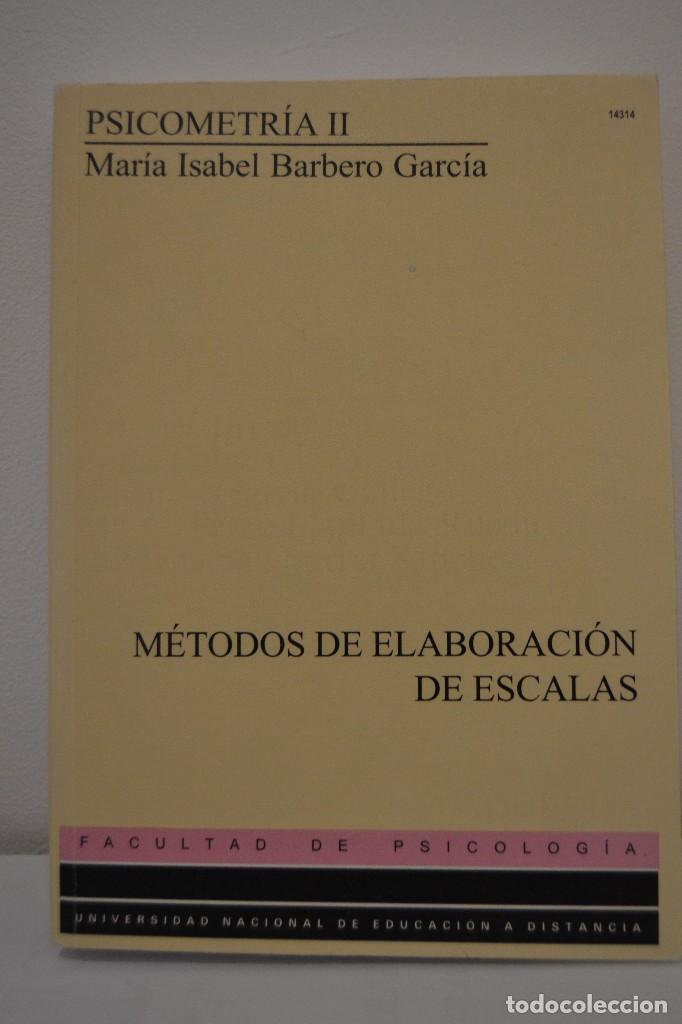 PSICOMETRÍA II. MÉTODOS DE ELABORACIÓN DE ESCALAS- BARBERO GARCÍA, MARÍA ISABEL (Libros de Segunda Mano - Pensamiento - Psicología)
