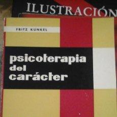 Libros de segunda mano: FRITZ KUNKEL: PSICOTERAPIA DEL CARÁCTER (ALCOY, 1970). Lote 124932979
