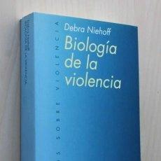 Libros de segunda mano: BIOLOGÍA DE LA VIOLENCIA - NIEHOFF, DEBRA. Lote 126336514
