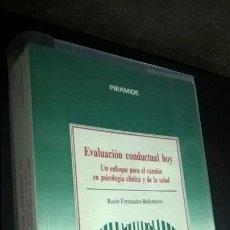 Libros de segunda mano: EVALUACION CONDUCTUAL HOY: UN ENFOQUE PARA EL CAMBIO EN PSICOLOGIA CLINICA Y DE LA SALUD. ROCIO FERN. Lote 126540035
