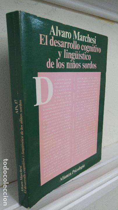 EL DESARROLLO COGNITIVO Y LINGÜISTICO DE LOS NIÑOS SORDOS (Libros de Segunda Mano - Pensamiento - Psicología)
