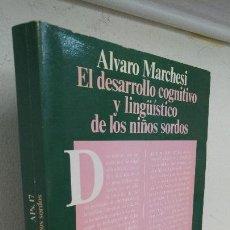 Libros de segunda mano: EL DESARROLLO COGNITIVO Y LINGÜISTICO DE LOS NIÑOS SORDOS. Lote 126565591