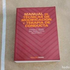 Libros de segunda mano: MANUAL DE TÉCNICAS DE MODIFICACIÓN Y TERAPIA DE CONDUCTA, PSICOLOGIA PIRÁMIDE. Lote 177337259