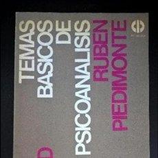 Libros de segunda mano: TEMAS BASICOS DE PSICOANALISIS. RUBEN PIEDIMONTE. EL CID EDITOR BUENOS AIRES, ARGENTINA 1981. . Lote 126852603