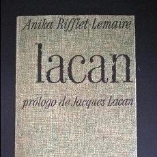 Libros de segunda mano: LACAN: PROLOGO DE JACQUES LACAN. ANIKA RIFFLET-LEMAIRE. LA GAYA CIENCIA/ EDHASA 1971. . Lote 126857283